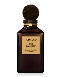 Tom Ford Fragrance Atelier Rive d'Ambre Eau de Parfum, 8.4oz