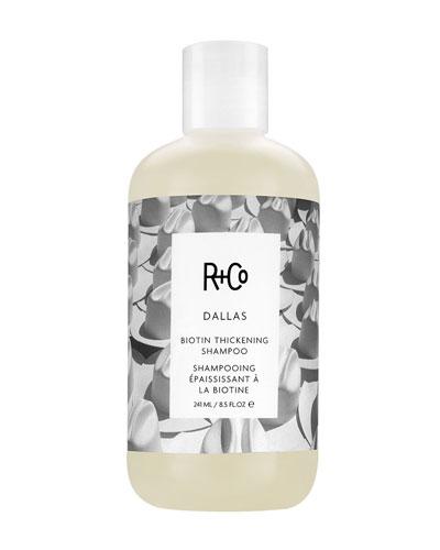 Dallas Thickening Shampoo  8.5 oz.
