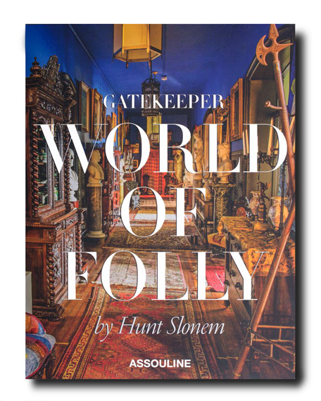 Gatekeeper World of Folly by Hunt Slonem Book