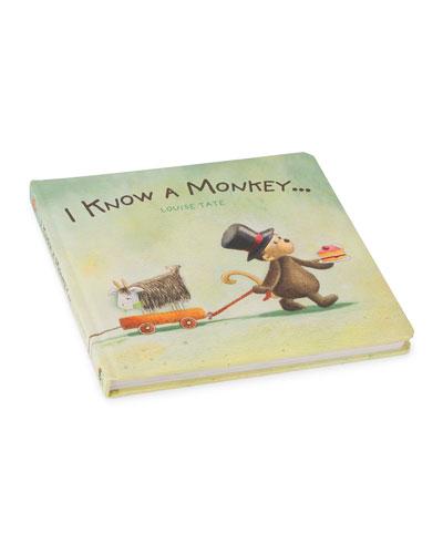 I Know a Monkey  Cardboard Book