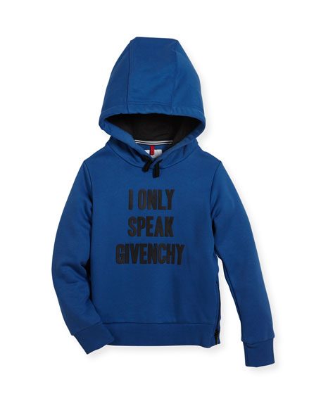 I Only Speak Givenchy Hooded Sweatshirt, Size 6-10