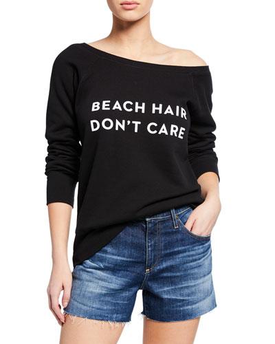 Beach Hair Don't Care Pullover Sweatshirt