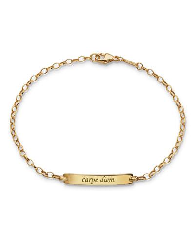18K Carpe Diem Small ID Bracelet