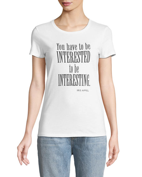 You Have to Be Interested to Be Interesting Crewneck Short-Sleeve Tee