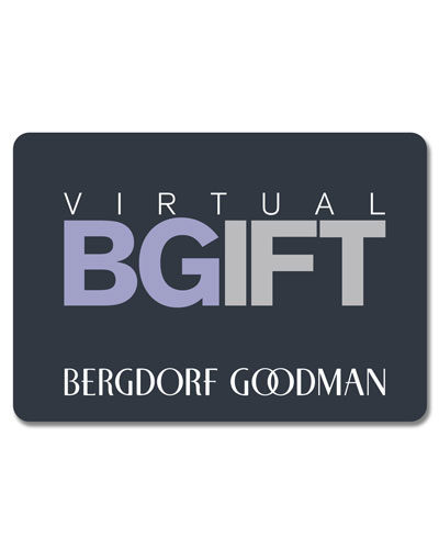 Bergdorf Goodman Virtual Gift Card