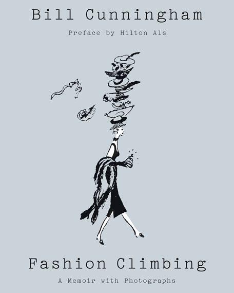 """Fashion Climbing: A Memoir with Photographs"" Book by Bill Cunningham"