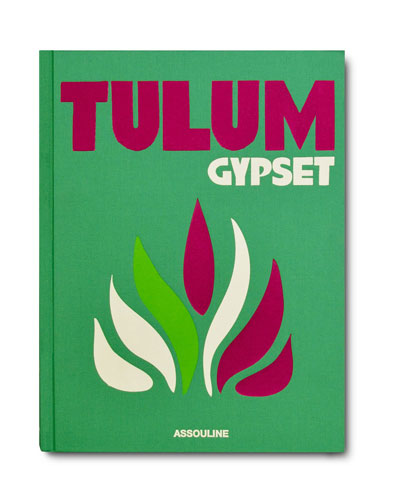 Tulum Gypset Book by Julia Chaplin
