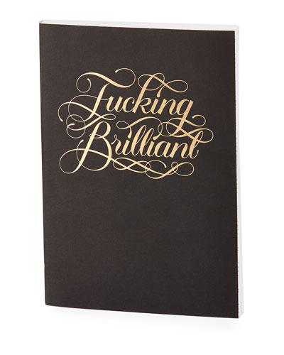 F*ing Brilliant Journal