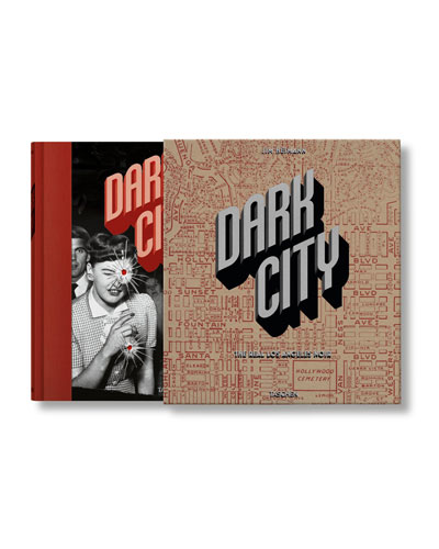 Dark City: The Real Los Angeles Noir Hardcover Book