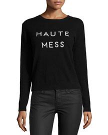 Haute Mess Cashmere Sweater